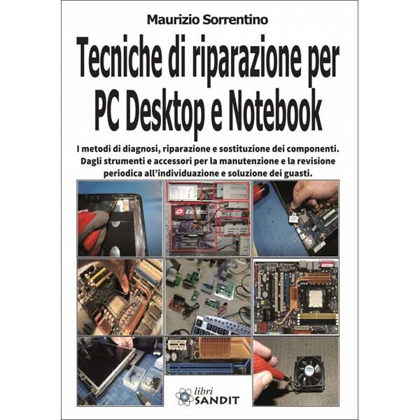 TECNICHE DI RIPARAZIONE PC NOTEBOOK
