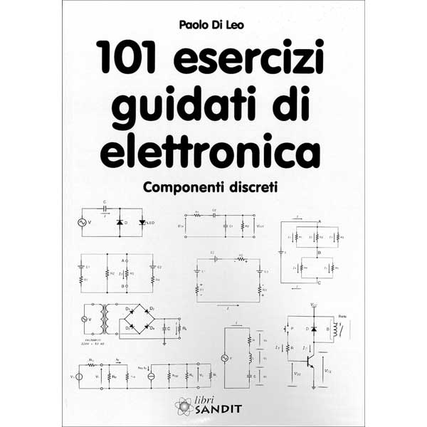 LIBRO - 101 ESERCIZI GUIDATI DI ELETTRONICA