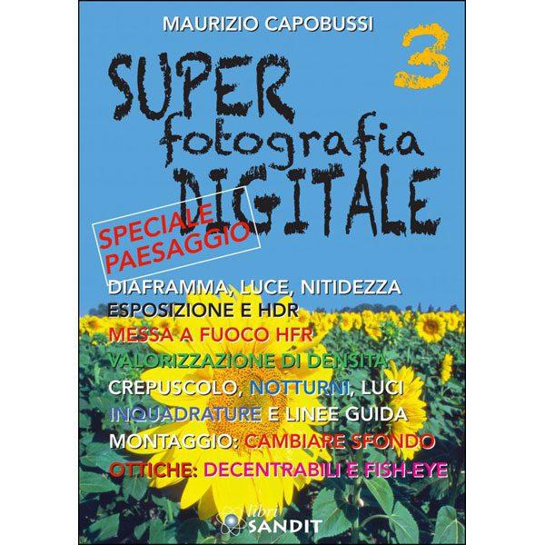 Super Fotografia Digitale 3